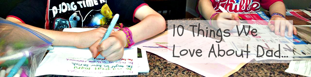 10-things-we-love-about-dad