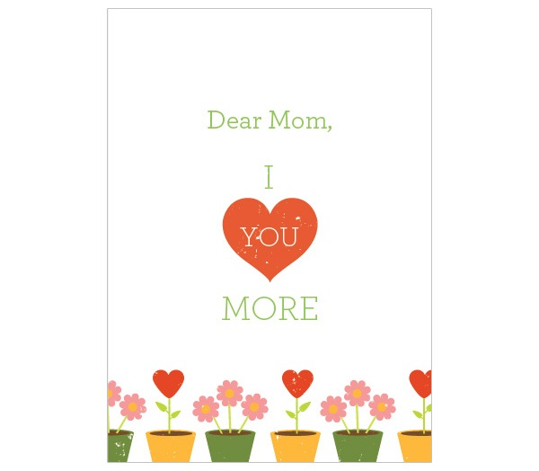Front: Dear Mom, I Love You More