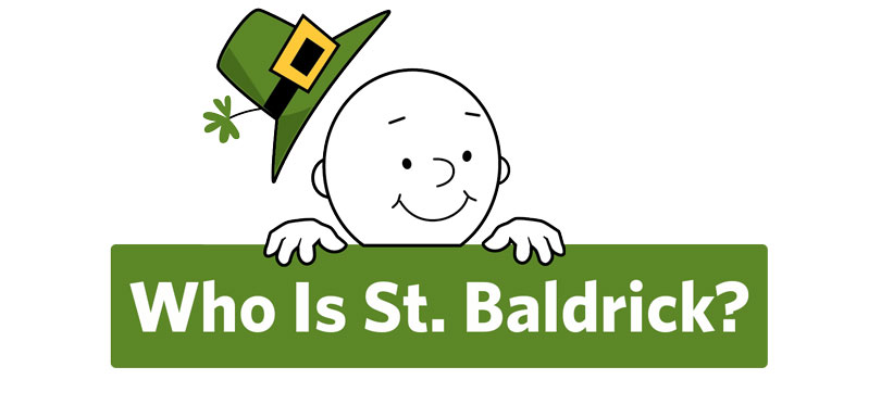 Who is St. Baldrick?