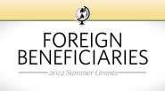 St. Baldrick's 2012 Summer Grants: Foreign Beneficiaries