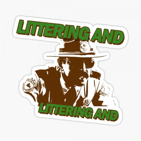 Littering aaannd... Littering aaannd... Team Logo