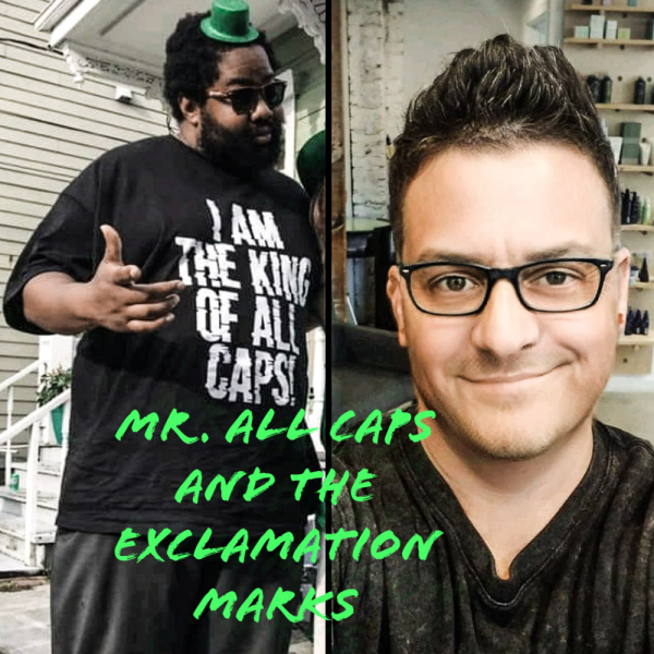 MR. ALL CAPS AND THE EXCLAMATION MARKS Team Logo