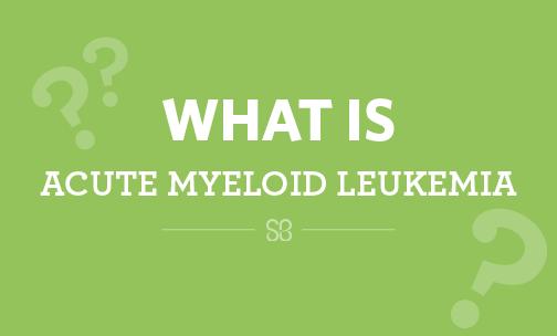 What is acute myeloid leukemia?